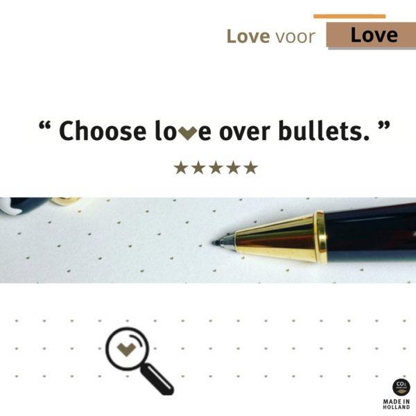 Choose Love over Bullets